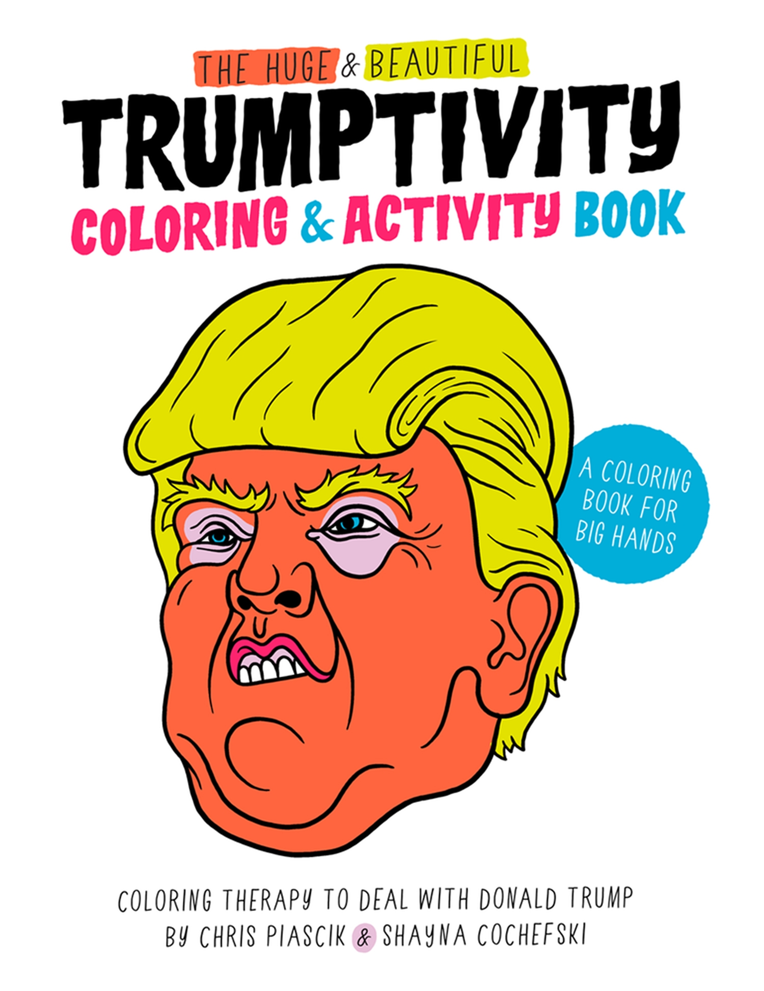 Make a coloring book page with photoshop - The Huge Beautiful Trumptivity Coloring Activity Book
